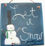 "Snowman ""let it snow"" sign"