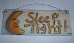 Sleep Tight Sign