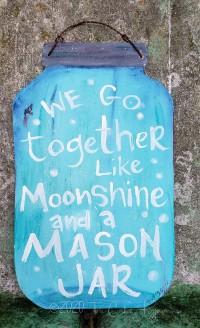 Moonshine sign
