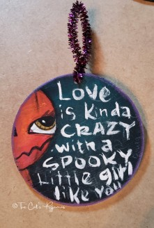 Love is kinda crazy ornament
