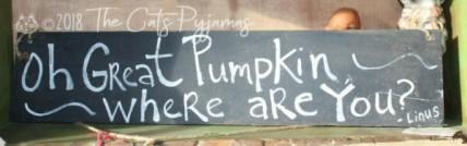Great Pumpkin Sign