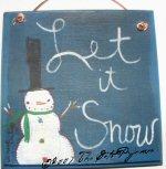 Snowman let it snow sign
