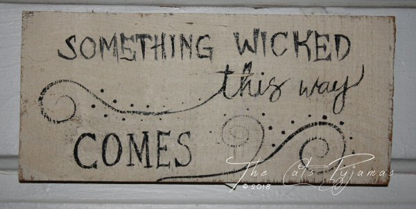 Something wicked ...